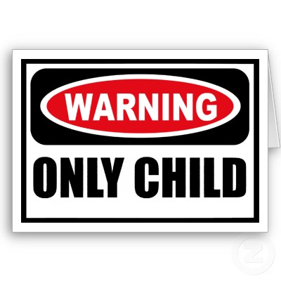 Warning Only Child