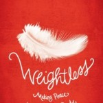 Giveaway: Weightless: Making Peace with Your Body, by Kate Wicker $13 ARV ~ 2 Winners! {11.26; US/Can} CLOSED