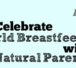 Celebrate World Breastfeeding Week With NPN!