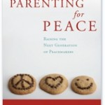 Giveaway: Parenting for Peace – $38 ARV {7.23 Worldwide} CLOSED