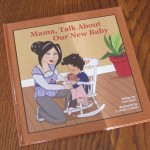Giveaway: Mama, Talk About Our New Baby From Baby-Love Books  $15.99 ARV CLOSED