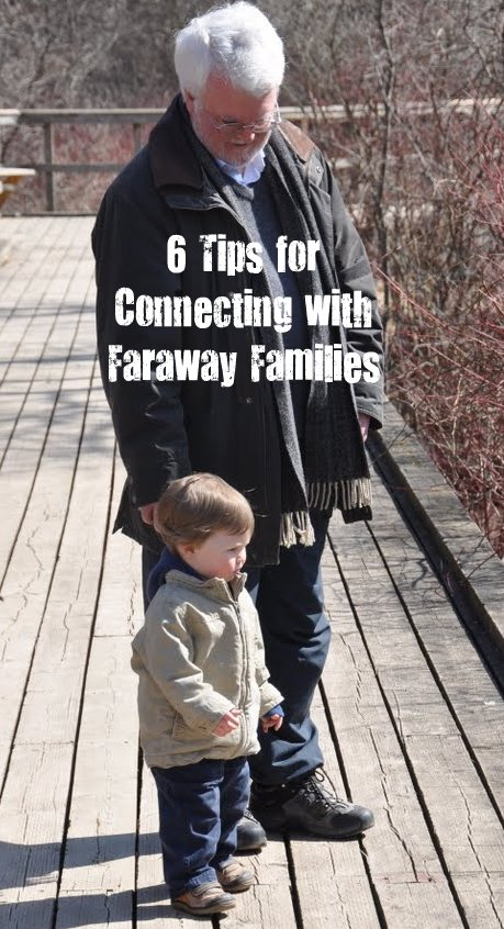 6 Tips for Connecting with Faraway Families