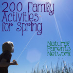 200 Family Activities for Spring