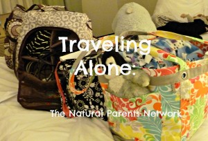 Natural Parents Network: Traveling Alone
