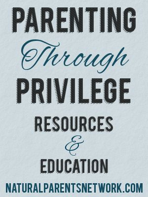parenting-through-privilege-npn