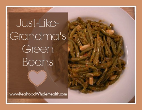 Just Like Grandma's Green Beans