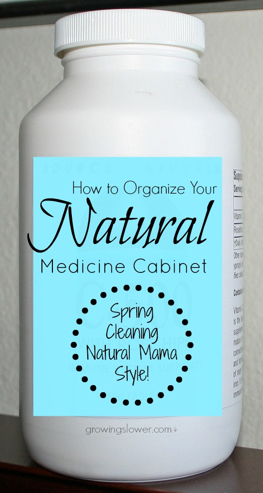 How to Organize Your Natural Medicine Cabinet - Natural Parents Network